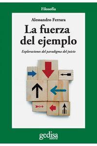 lib-la-fuerza-del-ejemplo-gedisa-9788497845342