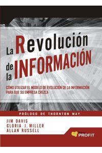 lib-la-revolucion-de-la-informacion-profit-editorial-9788415330981