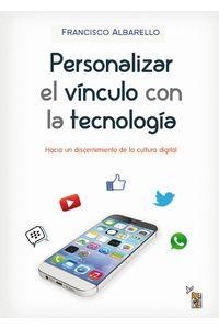 lib-personalizar-el-vinculo-con-la-tecnologia-editorial-de-la-palabra-de-dios-9789509473652