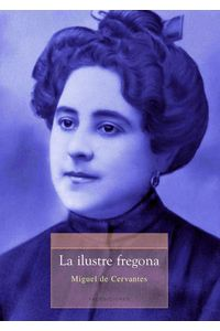lib-la-ilustre-fregona-facediciones-9788499864396