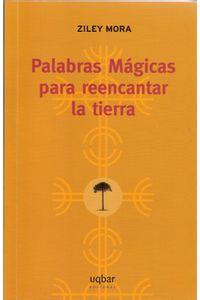 lib-palabras-magicas-para-reencantar-la-tierra-ebooks-patagonia-9789569171079