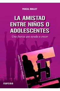 lib-la-amistad-entre-ninos-o-adolescentes-narcea-9788427722323