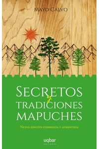 lib-secretos-y-tradiciones-mapuches-ebooks-patagonia-9789563760262