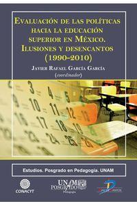 lib-evaluacion-de-las-politicas-hacia-la-educacion-superior-en-mexico-diaz-de-santos-9788499696003