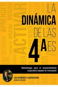 lib-la-dinamica-de-las-4-aes-innovacin-editorial-lagares-de-mxico-9786074104660