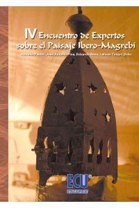 lib-iv-encuentro-de-expertos-sobre-el-paisaje-iberomagrebi-editorial-ecu-9788499482927