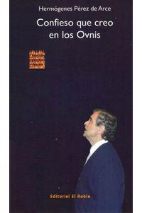 lib-confieso-que-creo-en-los-ovnis-ebooks-patagonia-9789567855070