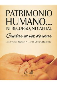 lib-patrimonio-humano-ni-recurso-ni-capital-ebooks-patagonia-9789569197208