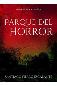 lib-el-parque-del-horror-editorial-imagen-9781683688617