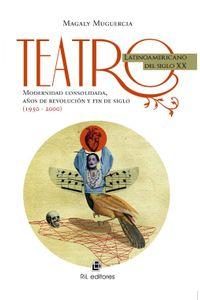 lib-teatro-latinoamericano-del-siglo-xx-ril-editores-9789560101853
