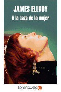 ag-a-la-caza-de-la-mujer-9788439723486