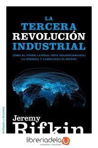 ag-la-tercera-revolucion-industrial-como-el-poder-lateral-esta-transformando-la-energia-la-economia-y-el-mundo-9788449326035
