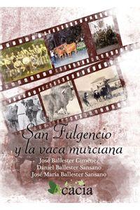 lib-san-fulgencio-y-la-vaca-murciana-editorial-ecu-9788415941477