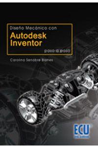 lib-diseno-mecanico-conautodesk-inventor-paso-a-paso-editorial-ecu-9788499480817