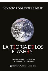 lib-la-teoria-de-los-flashes-editorial-autores-de-argentina-9789877115659