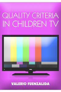 lib-quality-criteria-in-children-tv-ebooks-patagonia-9789568881320