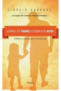 lib-ayudar-a-los-padres-a-ayudar-a-los-hijos-herder-editorial-9788425433894