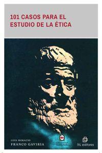 lib-101-casos-para-el-estudio-de-la-etica-ril-editores-9789560104410