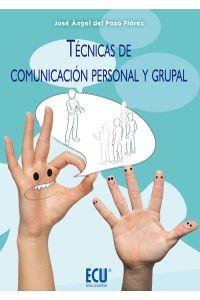 lib-tecnicas-de-comunicacion-personal-y-grupal-editorial-ecu-9788415941354