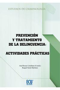 lib-prevencion-y-tratamiento-de-la-delincuencia-actividades-practicas-editorial-ecu-9788416113156