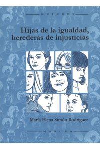 lib-hijas-de-la-igualdad-herederas-de-injusticias-narcea-9788427716124
