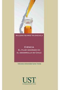 lib-ciencia-el-pilar-ignorado-en-el-desarrollo-de-chile-ril-editores-9789560102805