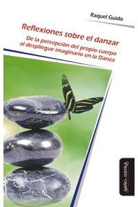 lib-reflexiones-sobre-el-danzar-mio-y-dvila-editores-9788416467495
