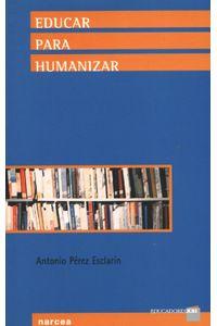 lib-educar-para-humanizar-narcea-9788427718371