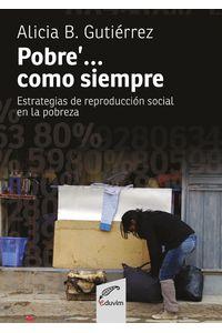 lib-pobre-como-siempre-editorial-universitaria-villa-mara-9789876992510
