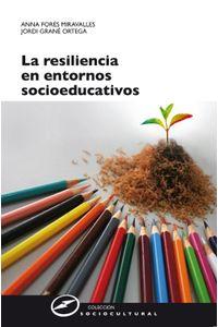 lib-la-resiliencia-en-entornos-socioeducativos-narcea-9788427719163