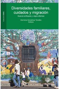 lib-diversidades-familiares-cuidados-y-migracion-ebooks-patagonia-9789563570373
