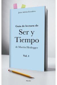 lib-guia-para-la-lectura-de-ser-y-tiempo-de-heidegger-vol-1-herder-editorial-9788425434419