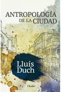 lib-antropologia-de-la-ciudad-herder-editorial-9788425437625