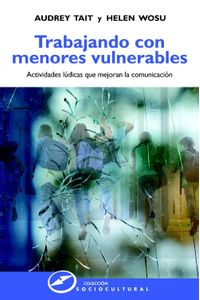 lib-trabajando-con-menores-vulnerables-actividades-ludicas-que-mejoran-la-comunicacion-narcea-9788427721241