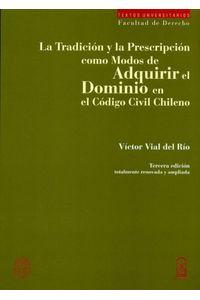 lib-la-tradicion-y-la-prescripcion-como-modos-de-adquirir-el-dominio-ebooks-patagonia-9789561410664