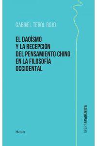 lib-el-daoismo-y-la-recepcion-del-pensamiento-chino-en-la-filosofia-occidental-herder-editorial-9788425440052