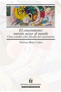 lib-el-conocimiento-nuestro-acceso-al-mundo-ebooks-patagonia-9789561123915