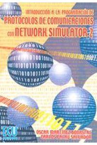 lib-introduccion-a-la-programacion-de-protocolos-de-comunicaciones-con-network-simulator-2-editorial-ecu-9788499484853