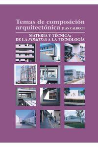 lib-temas-de-composicion-arquitectonica-4materia-y-tecnica-de-la-firmita-a-la-tecnologia-editorial-ecu-9788416312030