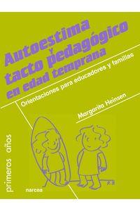 lib-autoestima-y-tacto-pedagogico-en-edad-temprana-narcea-9788427719194