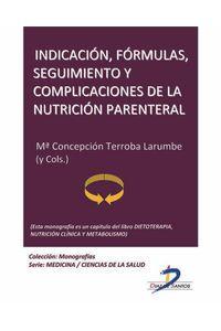 lib-indicacion-formulas-seguimiento-y-complicaciones-de-la-nutricion-parenteral-diaz-de-santos-9788499692807
