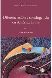 lib-diferenciacion-y-contingencia-en-america-latina-ebooks-patagonia-9789569320033