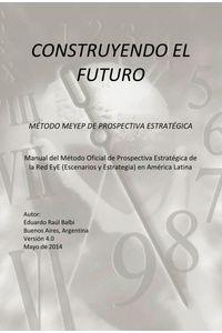 lib-construyendo-el-futuro-editorial-autores-de-argentina-9789877111408