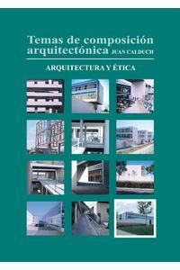 lib-temas-de-composicion-arquitectonica-12arquitectura-y-etica-editorial-ecu-9788416312108