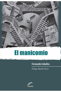 lib-el-manicomio-editorial-universitaria-villa-mara-9789871868308