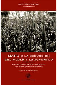 lib-mapu-o-la-seduccion-del-poder-y-la-juventud-ebooks-patagonia-9789568421960