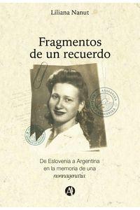 lib-fragmentos-de-un-recuerdo-editorial-autores-de-argentina-9789877612158