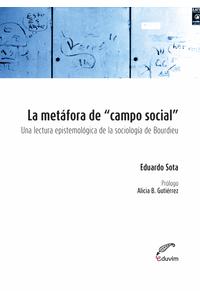 lib-la-metafora-de-campo-social-editorial-universitaria-villa-mara-9789876991186