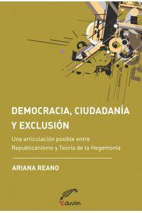 lib-democracia-ciudadania-y-exclusion-editorial-universitaria-villa-mara-9789871330966