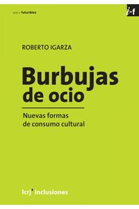 lib-burbujas-de-ocio-la-cruja-9789876011785